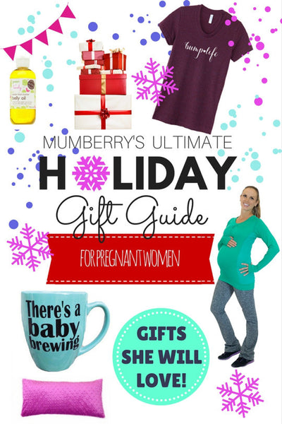 Mumberry's Ultimate Holiday Gift Guide for Pregnant Women: Gift's She Will Love!