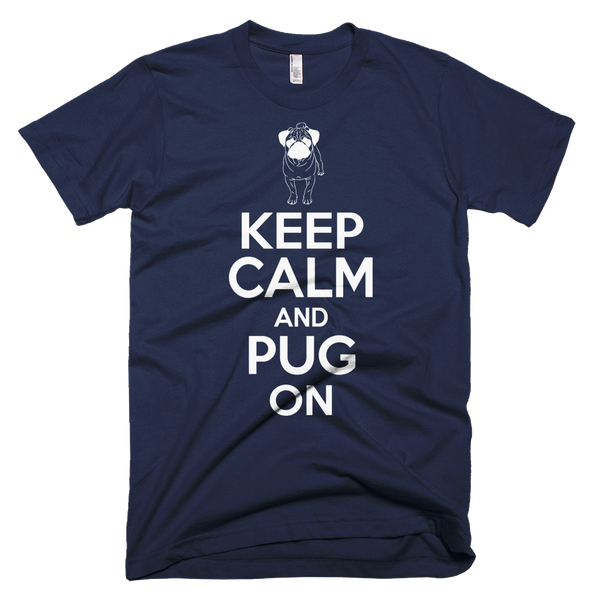 Keep Calm and Pug On