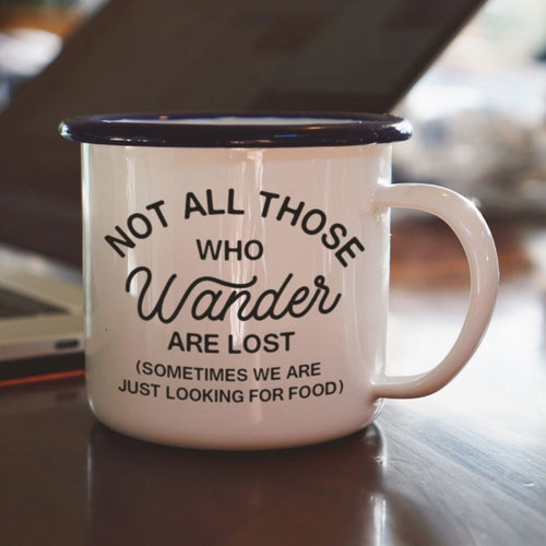 Enamel Co Not All Those Who Wander Mug [product_variant] mug - Wander Outfitters