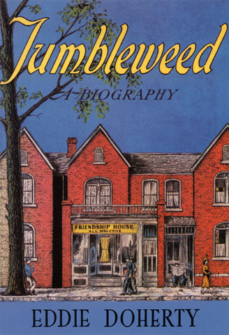 Tumbleweed: A Biography of Catherine Doherty
