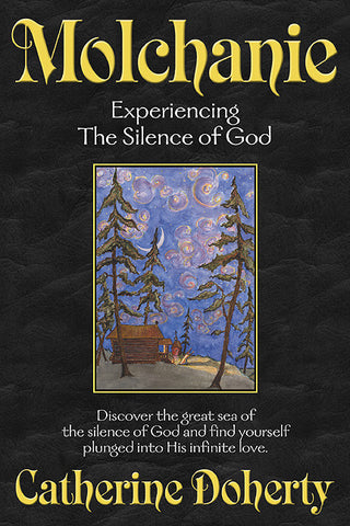 Molchanie: Experiencing the Silence of God