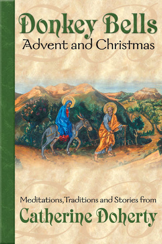 Donkey Bells: Advent and Christmas