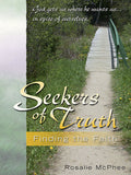 Seekers of Truth: Finding the Faith