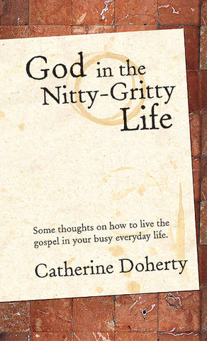 God in the Nitty-Gritty Life