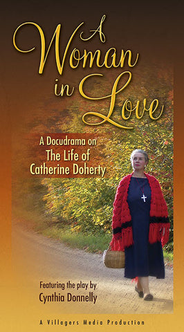 A Woman in Love: A Docudrama on the Life of Catherine Doherty