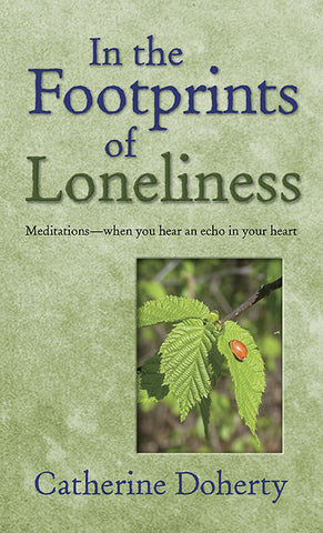 In the Footprints of Loneliness