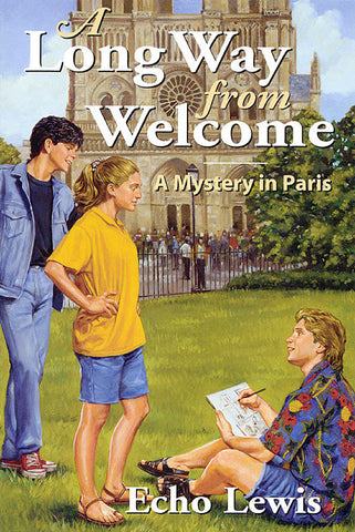 A Long Way from Welcome: A Mystery in Paris