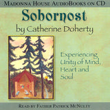 Sobornost: Experiencing Unity of Mind, Heart and Soul (AudioBook)