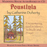 Poustinia: Encountering God in Silence, Solitude and Prayer (AudioBook)