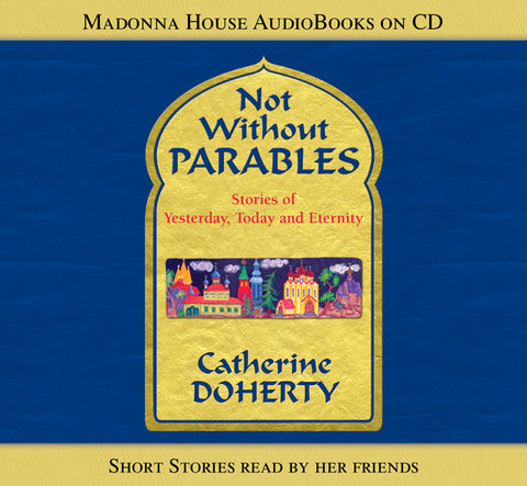 Not Without Parables (AudioBook)