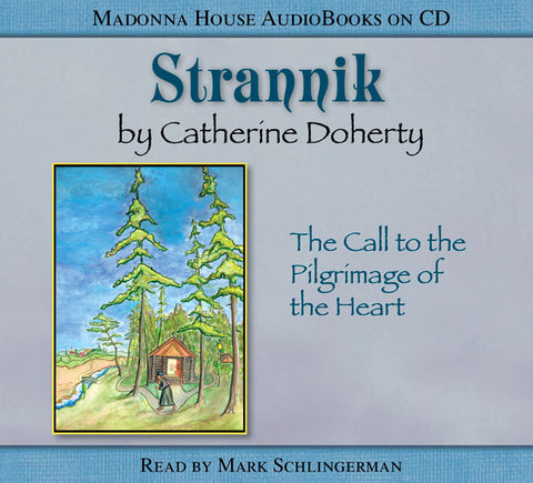 Strannik: The Call to the Pilgrimage of the Heart (AudioBook)