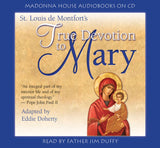 True Devotion to Mary (AudioBook)