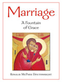 Marriage: A Fountain of Grace
