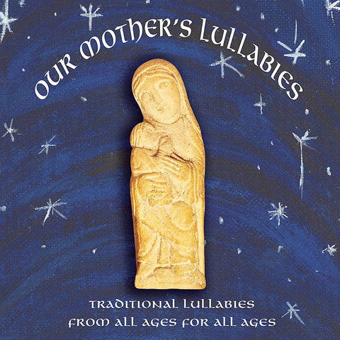 Our Mother's Lullabies