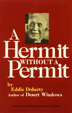 A Hermit Without a Permit