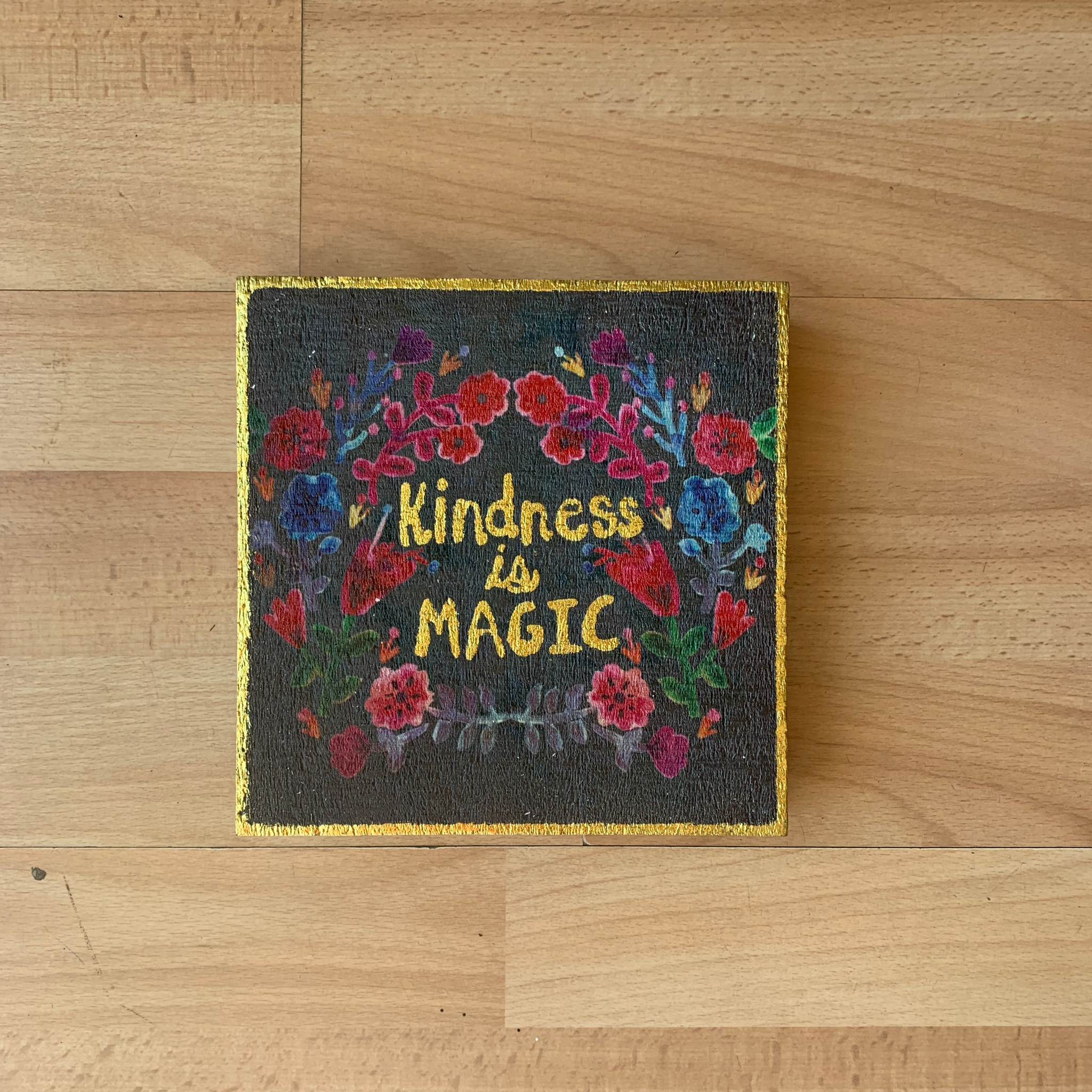 Kindness is Magic Block Sign