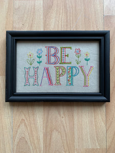 Be Happy Embroidered Art