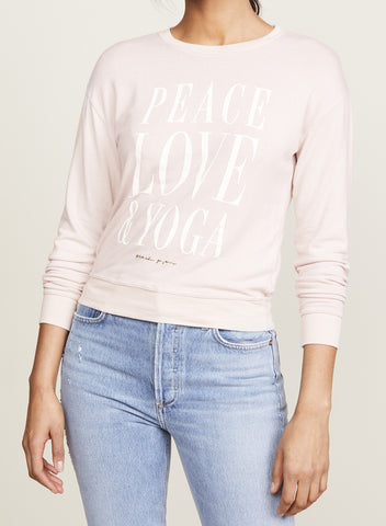 Peace Love Yoga Savasana Pullover