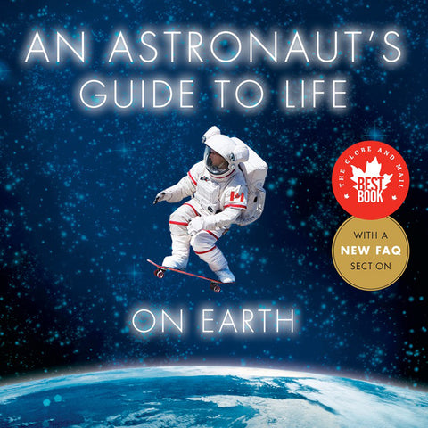 An Astronaut's Guide to Life on Earth (Autographed)
