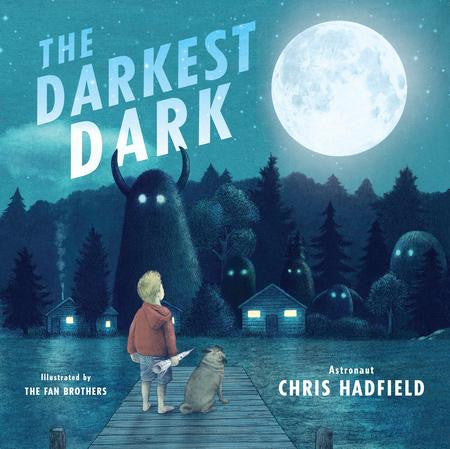 The Darkest Dark Cover by Commander Chris Hadfield