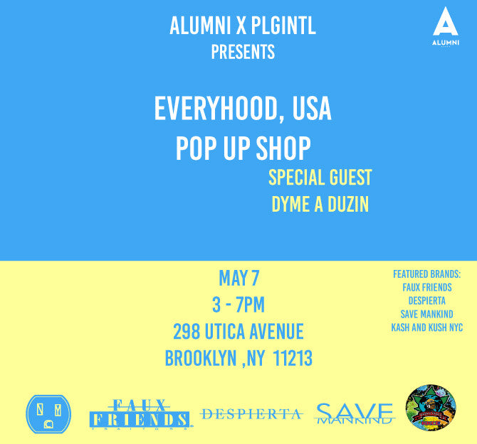 Alumni x PLG INTL presents: Everyhood, USA Pop-up Shop
