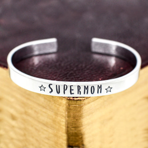 Super Mom Bracelet - Mother's Day - Gift for Moms - Aluminum Cuff Bracelet