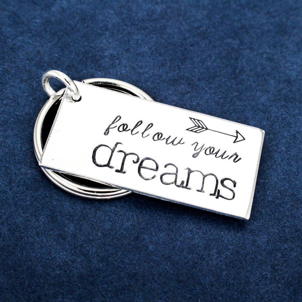 Follow Your Dreams - Graduation Gifts - Class of 2016 - Aluminum Key Chain - It Came From the Internet