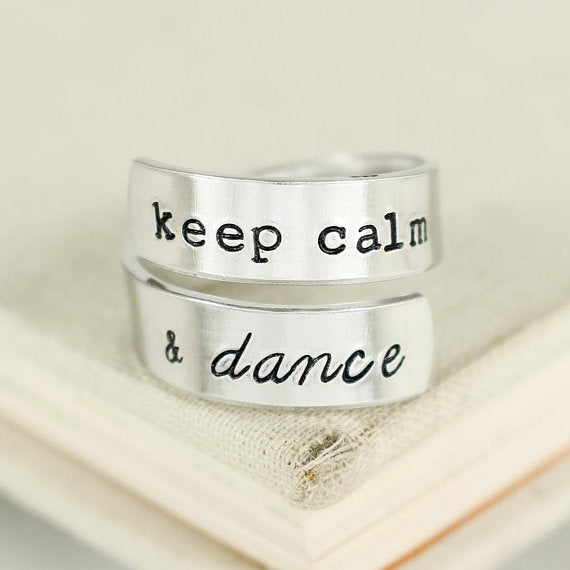 Keep Calm and Dance Ring - Gifts for Dancers - Dancer Gift - Dance Ring - Wrap Ring