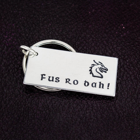 Fus Ro Dah  - Skyrim - Dragons - Video Games - Aluminum Key Chain - It Came From the Internet