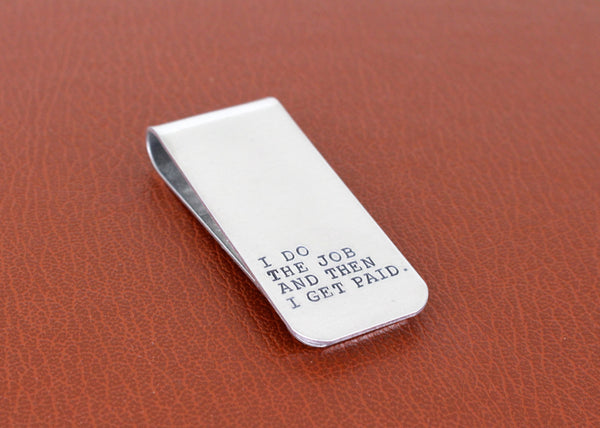 I Get Paid Money Clip - Firefly - Aluminum Money Clip - It Came From the Internet