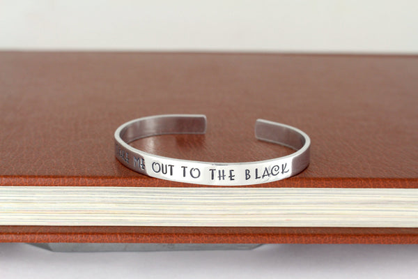 Take Me Out To the Black  - Firefly - Adjustable Aluminum Bracelet