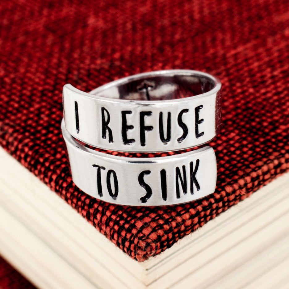 I Refuse to Sink Ring - Anchor - Adjustable Aluminum Wrap Ring - It Came From the Internet