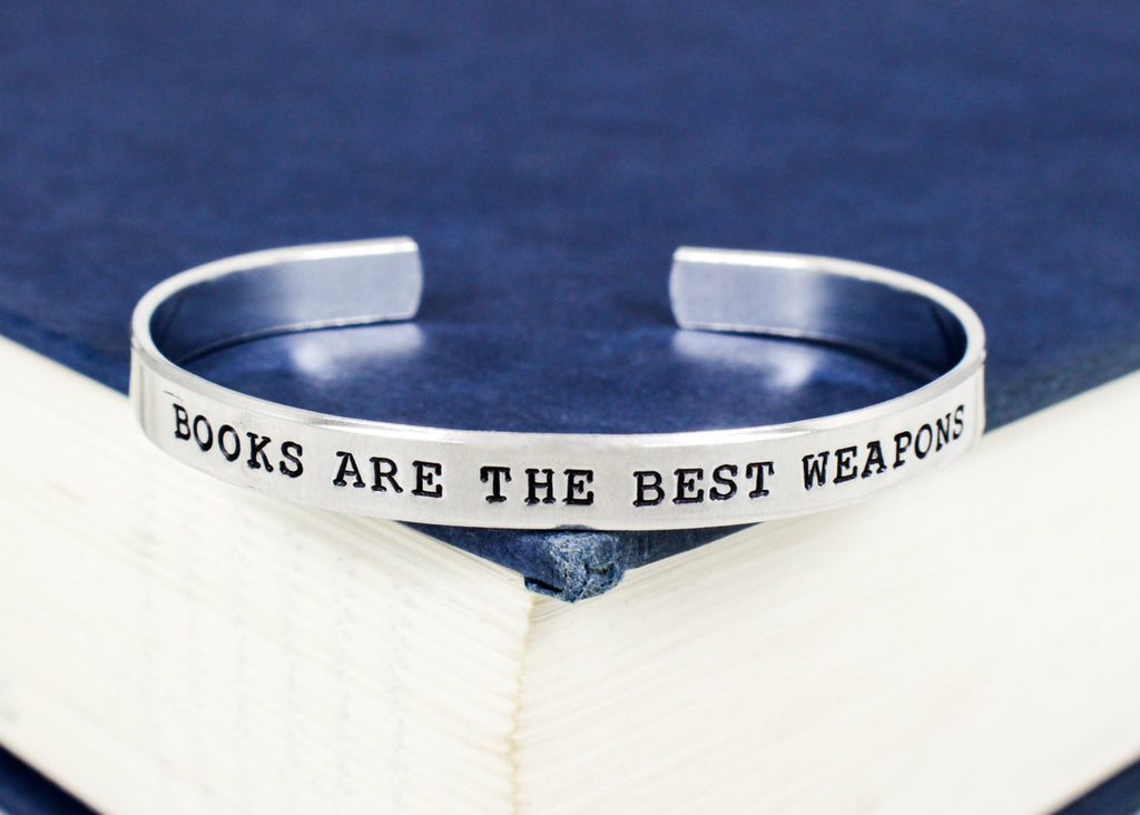 Books Are The Best Weapons Bracelet  - Doctor Who - Aluminum Cuff Bracelet - It Came From the Internet