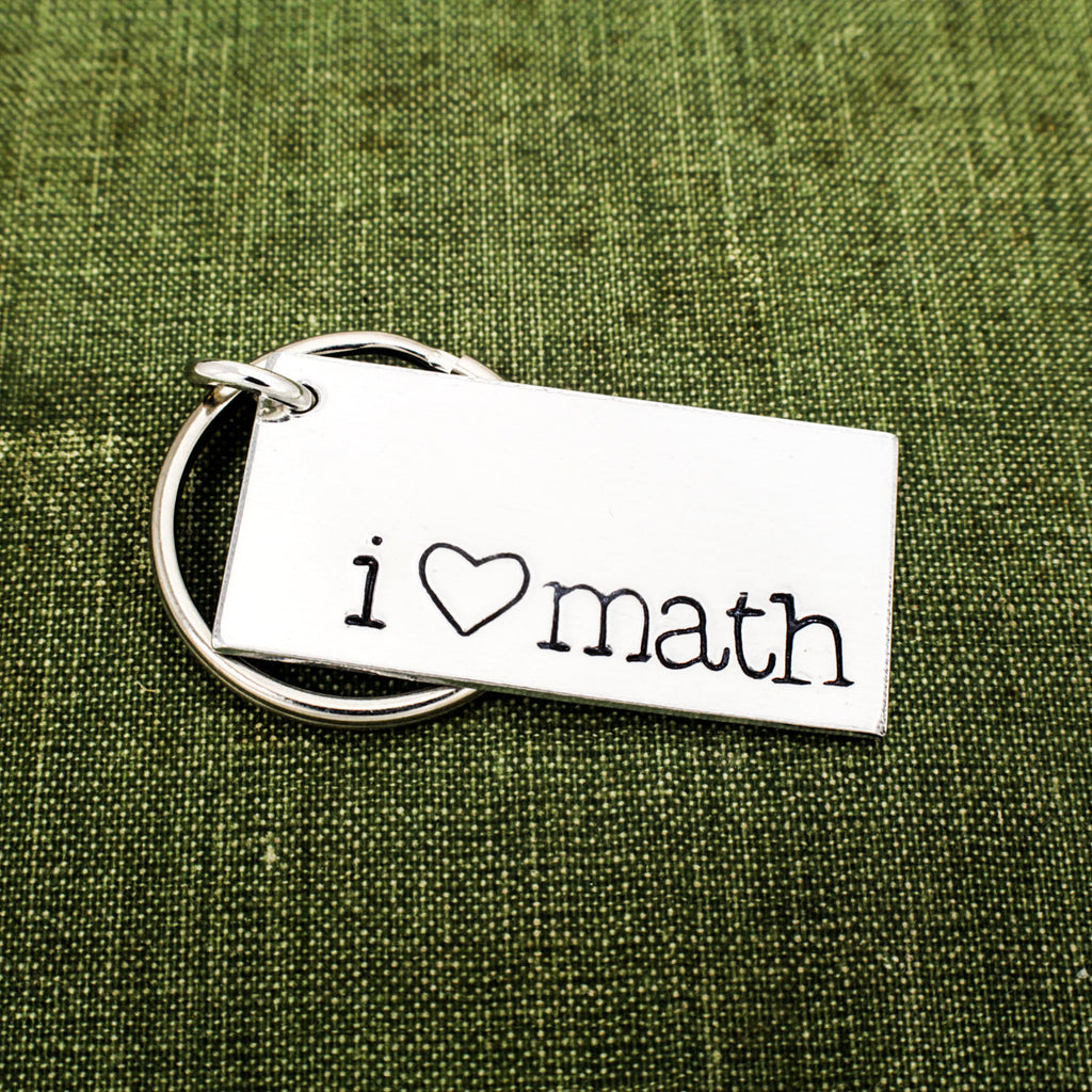 I Love Math - Teacher Gift - Aluminum Key Chain - It Came From the Internet