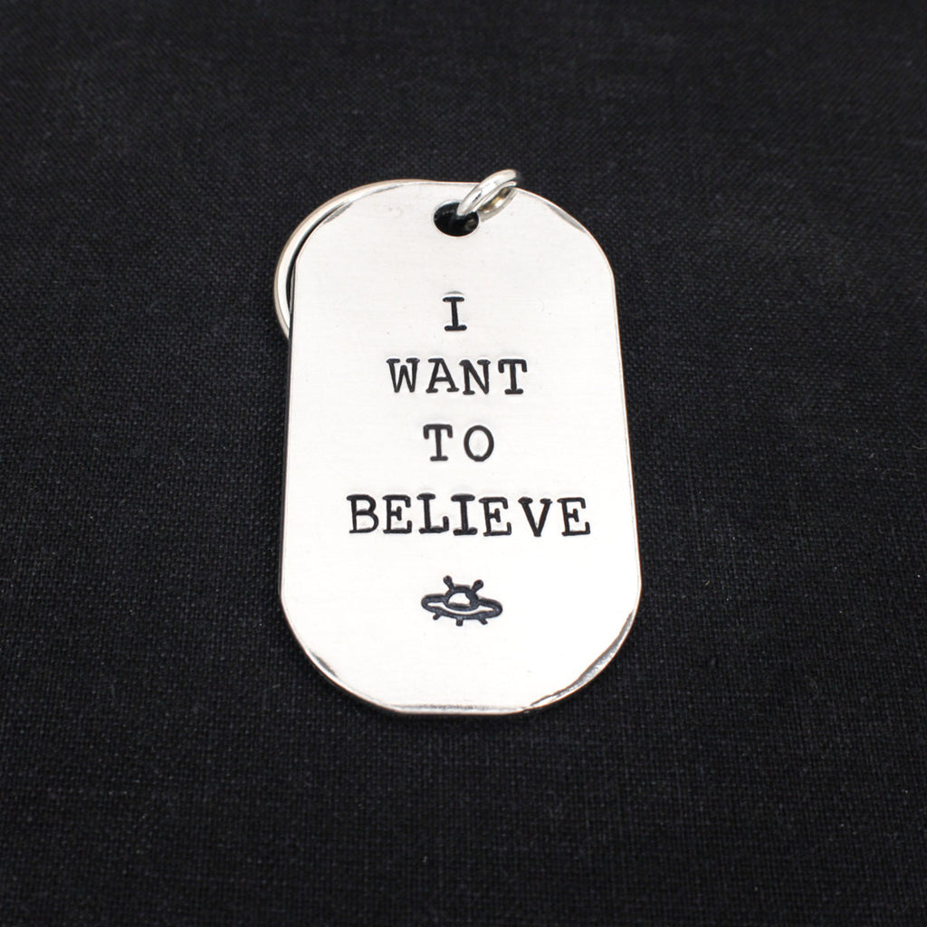 I Want To Believe - X Files - Aluminum Key Chain - It Came From the Internet