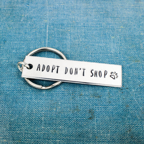 Adopt Don't Shop - Animal Rescue - Dog Rescue - Cat Rescue - Aluminum Key Chain - It Came From the Internet