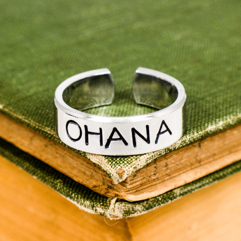 Ohana Ring - Affirmations - Aluminum Hand Stamped Ring - It Came From the Internet