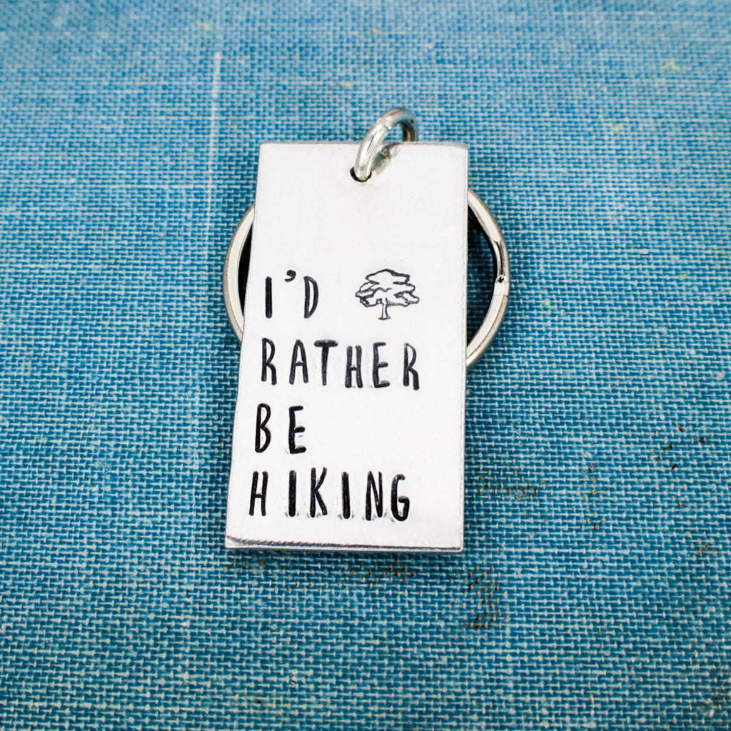 I'd Rather Be Hiking - Trees - Outdoors - Nature - Aluminum Key Chain - It Came From the Internet