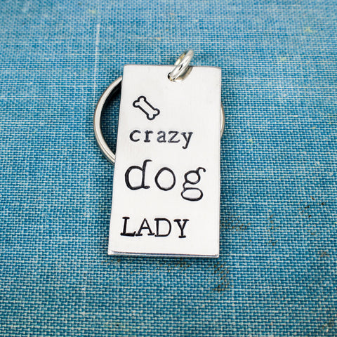 Crazy Dog Lady - Dogs - Pets - Aluminum Key Chain - It Came From the Internet