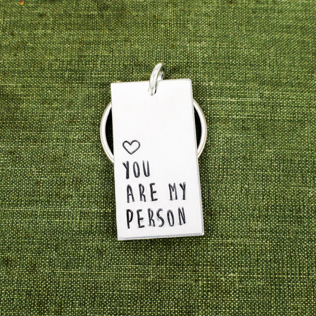 You Are My Person Keychain - Couples Accessories - Aluminum Key Chain