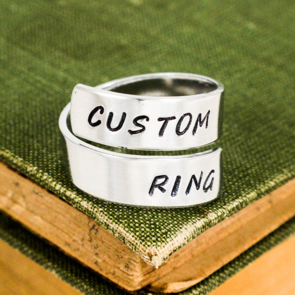 Custom Wrap Ring - Personalized Ring - Adjustable Aluminum Ring - Hand Stamped Ring - It Came From the Internet