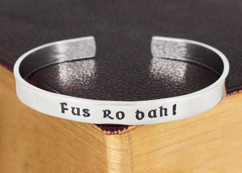 Fus Ro Dah - Skyrim - Dragons - Video Games - Aluminum Bracelet - It Came From the Internet