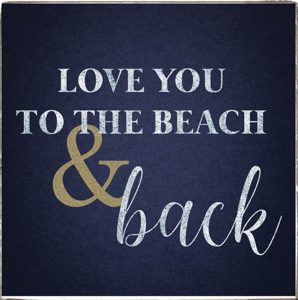 Love you to the Beach Square Rustic Block