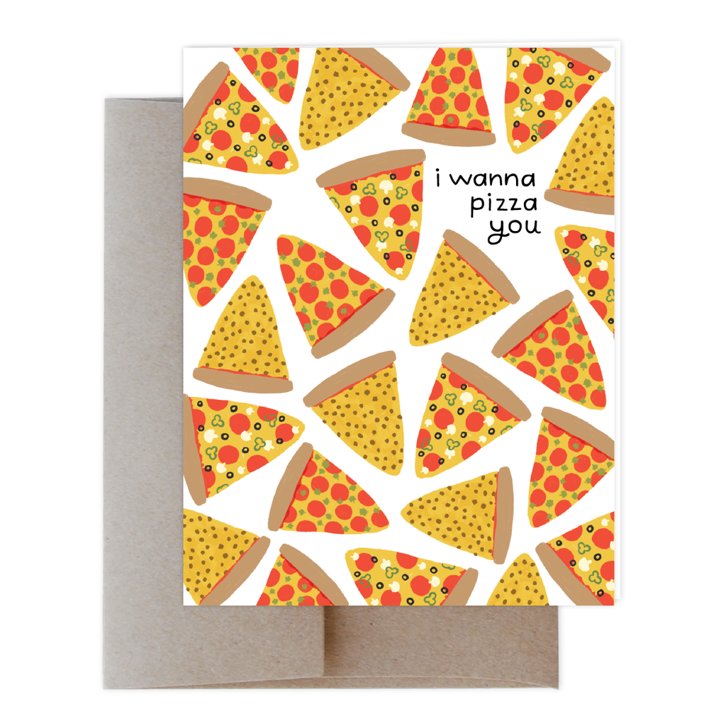 Pizza You Greeting Card