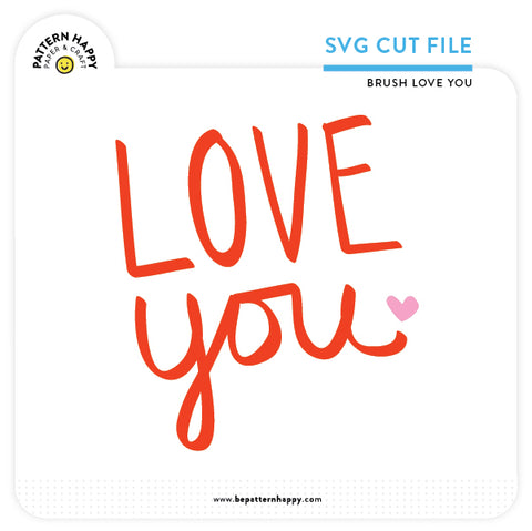 Brush Love You | SVG Cut File