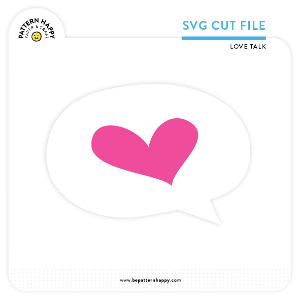 Love Talk | SVG Cut File
