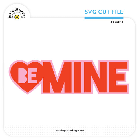 Be Mine | SVG Cut File