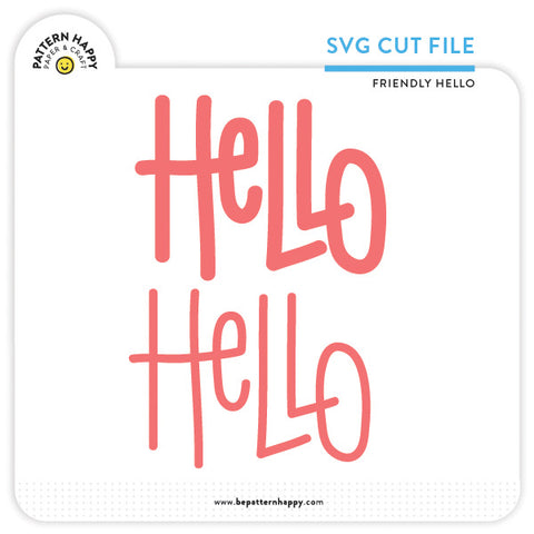 Friendly Hello | SVG Cut File