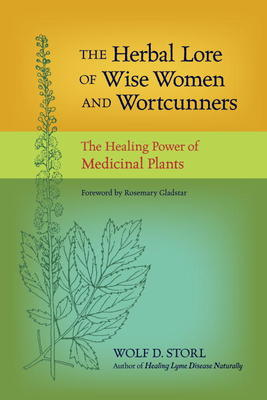 The Herbal Lore of Wise Woman and Wortcunning