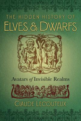 Hidden History of Elves & Dwarfs